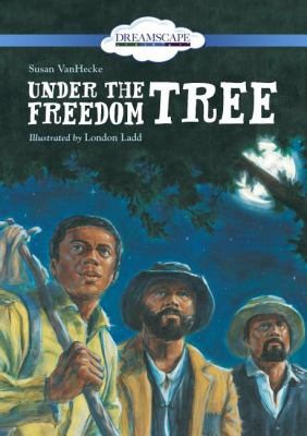 Cover image for Under the freedom tree