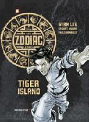 Cover image for The zodiac legacy. #1, Tiger Island