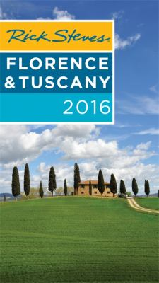 Cover image for Rick Steves Florence & Tuscany 2016