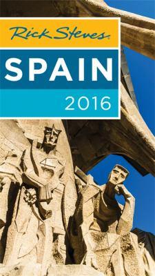 Cover image for Rick Steves' Spain 2016.