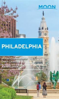 Cover image for Philadelphia : including Pennsylvania Dutch Country
