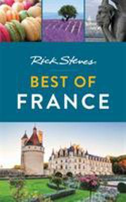Cover image for Rick Steves. Best of France