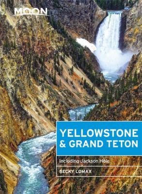Cover image for Yellowstone & Grand Teton