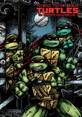 Cover image for Teenage Mutant Ninja Turtles : the ultimate collection. Volume 6