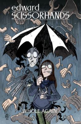 Cover image for Edward Scissorhands. Volume 2, Whole again