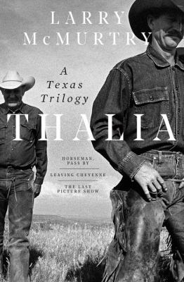 Cover image for Thalia : a Texas trilogy