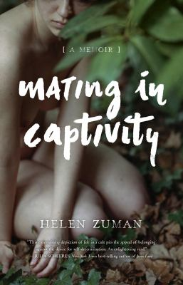 Cover image for Mating in captivity : a memoir