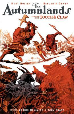 Cover image for The Autumnlands. Volume one Tooth and claw