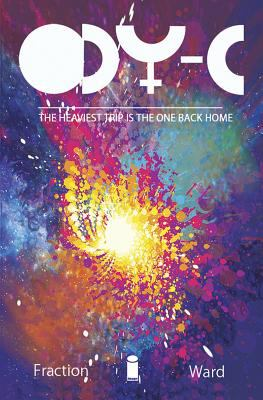 Cover image for Ody-C. Volume 1, Off to far Ithicaa