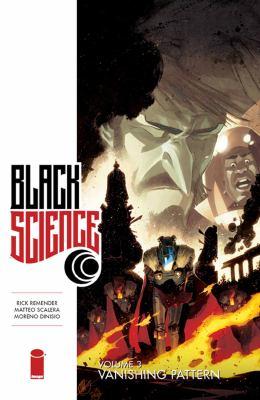 Cover image for Black science. Volume 3, Vanishing pattern
