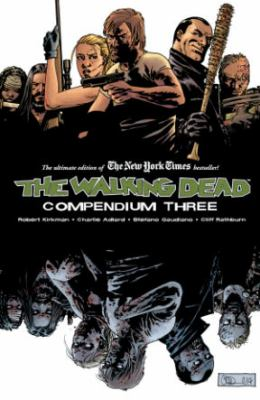 Cover image for The walking dead compendium three
