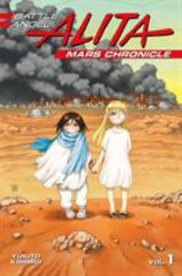 Cover image for Battle Angel Alita. Mars chronicle. 1