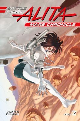 Cover image for Battle Angel Alita : Mars chronicle. 2