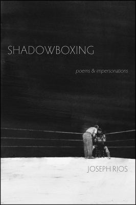 Cover image for Shadowboxing : poems & impersonations