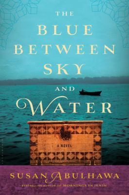 Cover image for The blue between sky and water : a novel