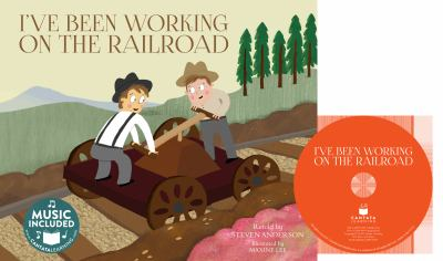 Cover image for I've been working on the railroad