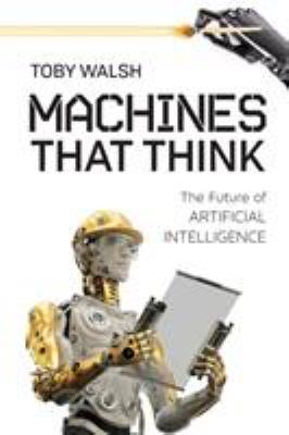 Cover image for Machines that think : the future of artificial intelligence