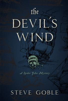 Cover image for The devil's wind : a Spider John mystery