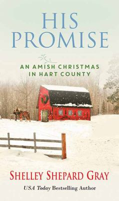 Cover image for His promise : an Amish Christmas in Hart County