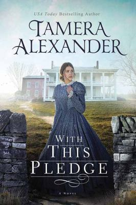 Cover image for With this pledge : a Carnton novel