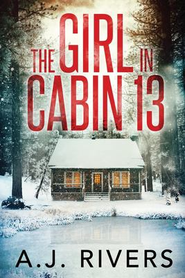 Cover image for The girl in cabin 13