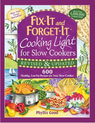 Cover image for Cooking light for slow cookers : 600 healthy, low-fat recipes for your slow cooker