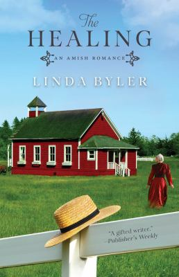 Cover image for The healing : an Amish romance