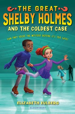 Cover image for The great Shelby Holmes and the coldest case