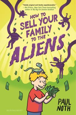 Cover image for How to sell your family to the aliens