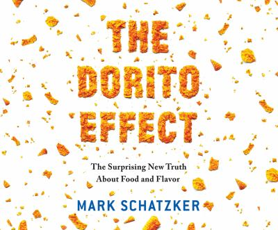 Cover image for The Dorito effect : the surprising new truth about food and flavor