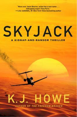 Cover image for Skyjack : a Thea Paris novel