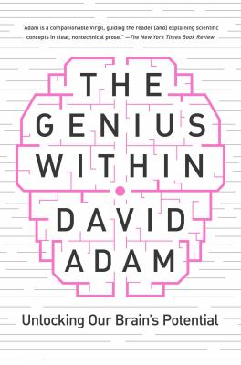 Cover image for The genius within : unlocking your brain's potential