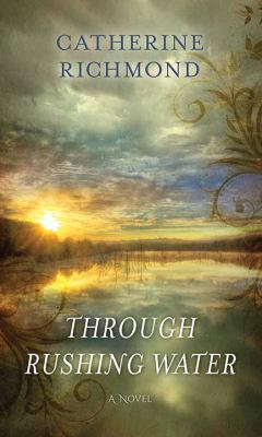 Cover image for Through rushing water