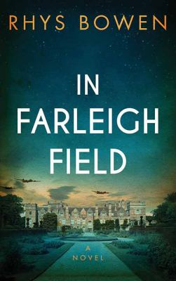 Cover image for In Farleigh Field : a novel