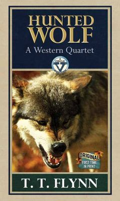 Cover image for Hunted wolf : a western quartet