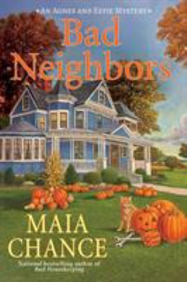 Cover image for Bad neighbors