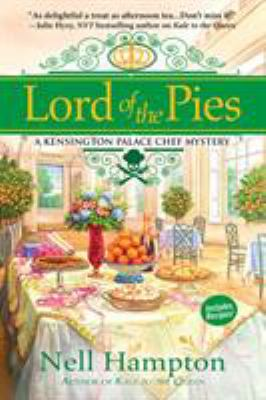 Cover image for Lord of the pies : a Kensington Palace chef mystery