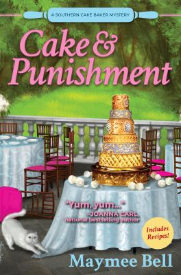 Cover image for Cake and punishment : a southern cake baker mystery