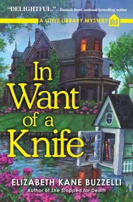Cover image for In want of a knife : a Little Library mystery
