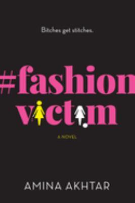 Cover image for #fashionvictim : a novel