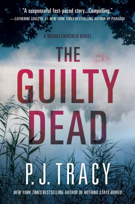 Cover image for The guilty dead: a monkeewrench novel