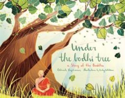 Cover image for Under the Bodhi Tree : a story of the Buddha