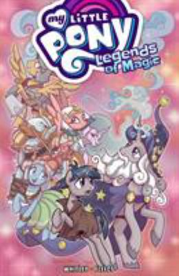 Cover image for My little pony : legends of magic. Volume 2