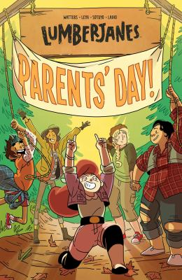 Cover image for Lumberjanes. Volume ten, Parents' Day!