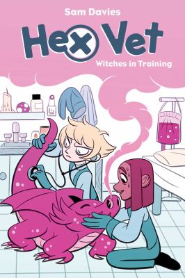 Cover image for Hex vet : witches in training