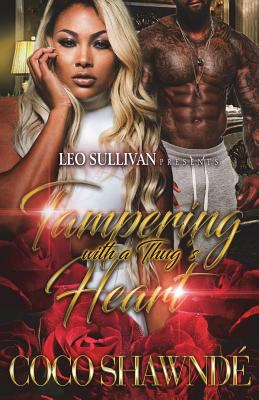 Cover image for Tampering with a thug's heart