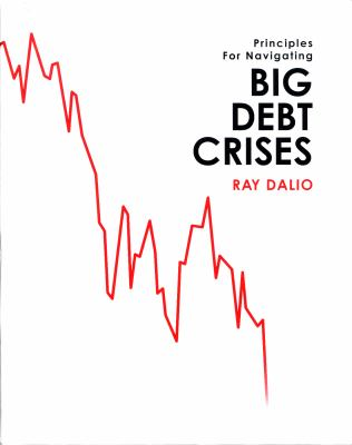 Cover image for Principles for navigating big debt crises