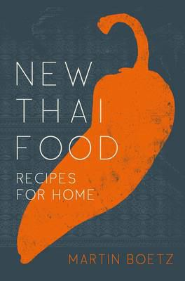 Cover image for New Thai food : recipes for home