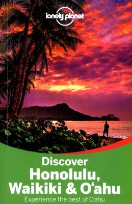 Cover image for Discover Honolulu, Waikiki & O'ahu : experience the best of O'ahu