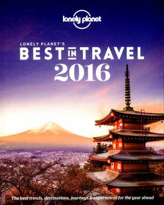 Cover image for Lonely planet's best in travel 2016.